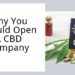 Why You Should Open A CBD Company